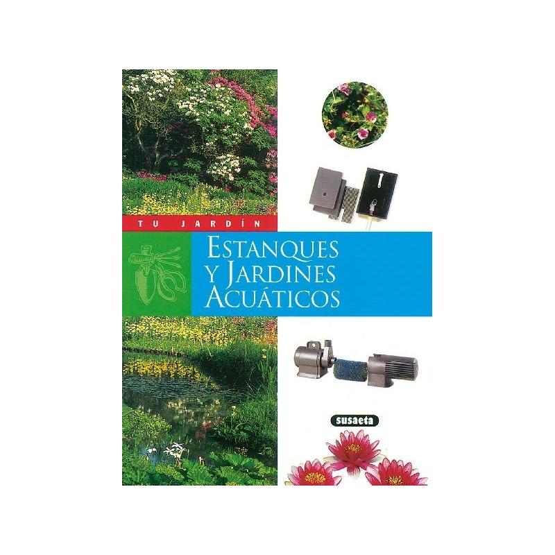 Estanques y jardines acuaticos verdecora for Estanques y jardines acuaticos